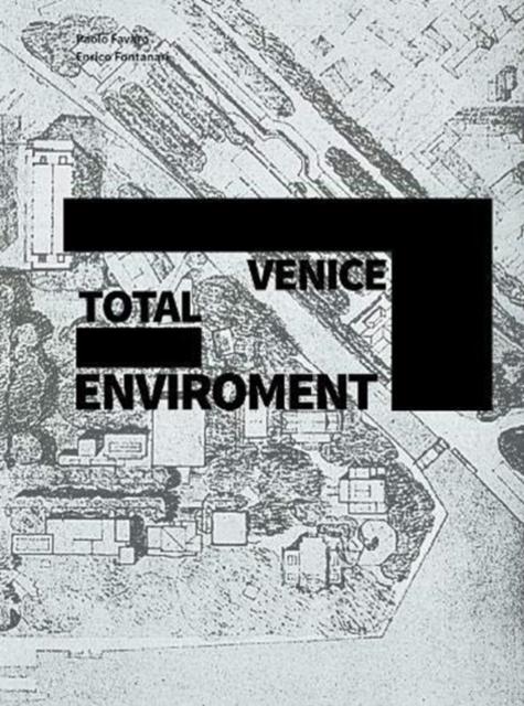 Venice Total Environment