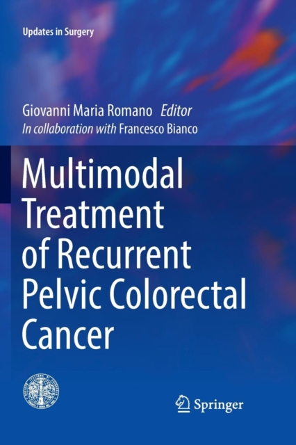 Multimodal Treatment of Recurrent Pelvic Colorectal Cancer