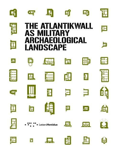 Atlantikwall as military archaeological landscape