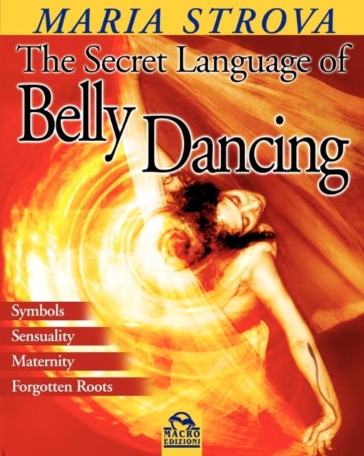 SECRET LANGUAGE OF BELLY DANCING