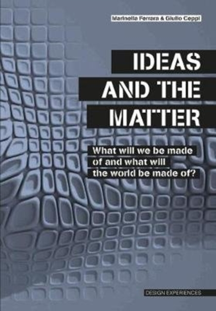 Ideas and the Matter
