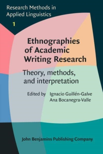 Ethnographies of Academic Writing Research