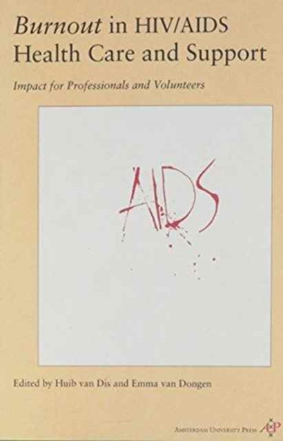 Burnout in HIV/AIDS Health Care and Support