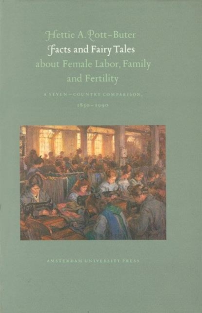 Facts and Fairytales about Female Labor, Family and Fertility