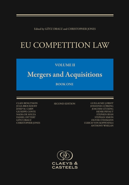 EU Competition Law, Volume II: Mergers and Acquisitions