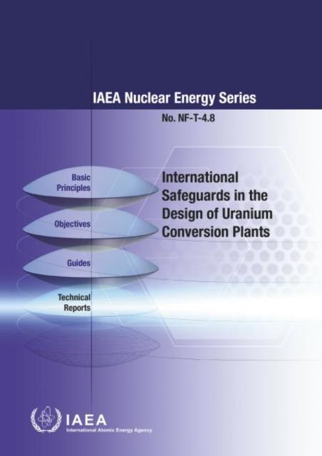 International Safeguards in the Design of Uranium Conversion Plants