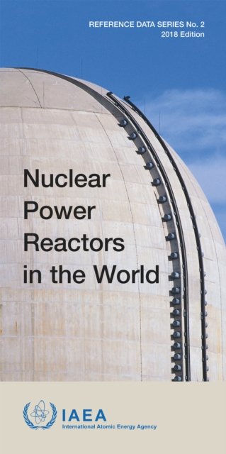Nuclear Power Reactors in the World, 2018 Edition
