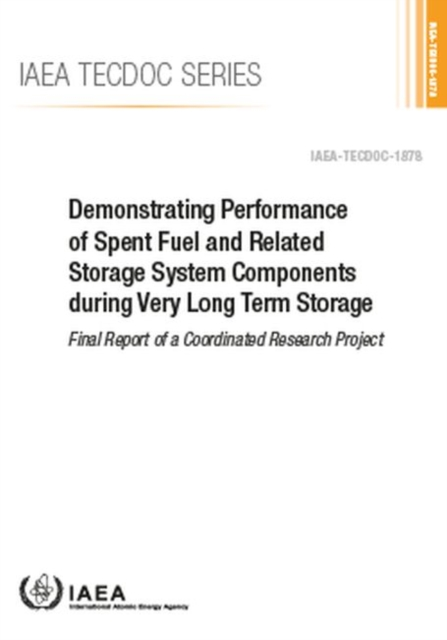 Demonstrating Performance of Spent Fuel and Related Storage System Components during Very Long Term Storage