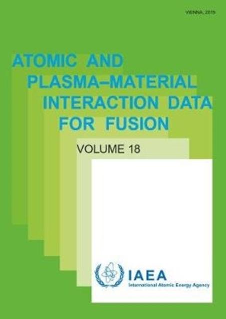 Atomic and Plasma-Material Interaction Data, Volume 18