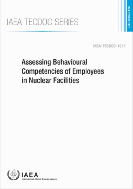 Assessing Behavioural Competencies of Employees in Nuclear Facilities