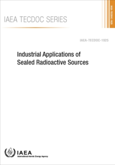 Industrial Applications of Sealed Radioactive Sources