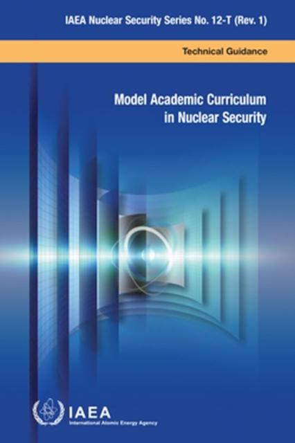 Model Academic Curriculum in Nuclear Security