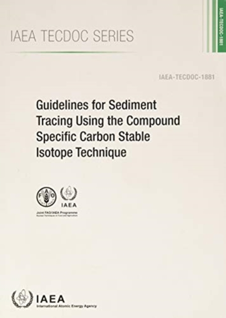 Guidelines for Sediment Tracing Using the Compound Specific Carbon Stable Isotope Technique