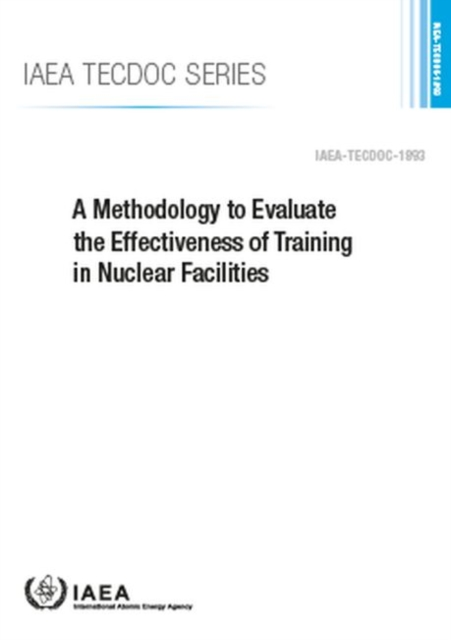 Methodology to Evaluate the Effectiveness of Training in Nuclear Facilities