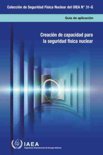 Building Capacity for Nuclear Security