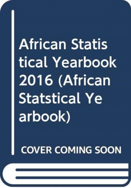 African Statistical Yearbook 2016 (English/French Edition)
