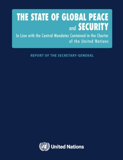 State of Global Peace and Security