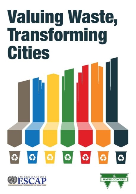 Valuing waste, transforming cities