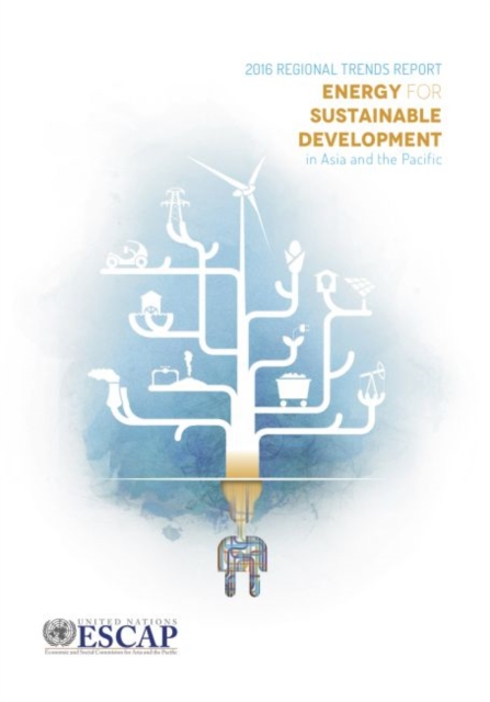Energy for sustainable development in Asia and the Pacific