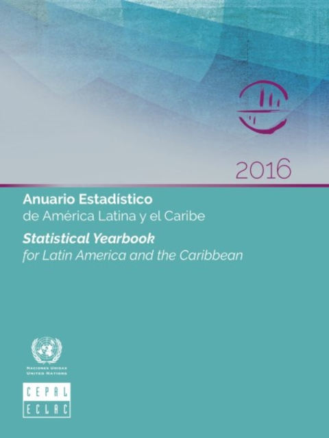 Statistical yearbook for Latin America and the Caribbean 2016