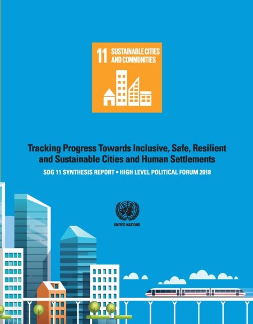 SDG 11 Synthesis Report 2018