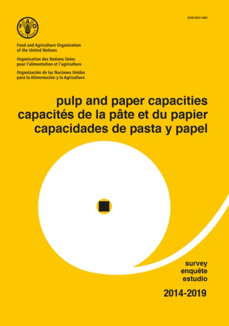 Pulp and Paper Capacities Survey 2014-2019 (Trilingual Edition)