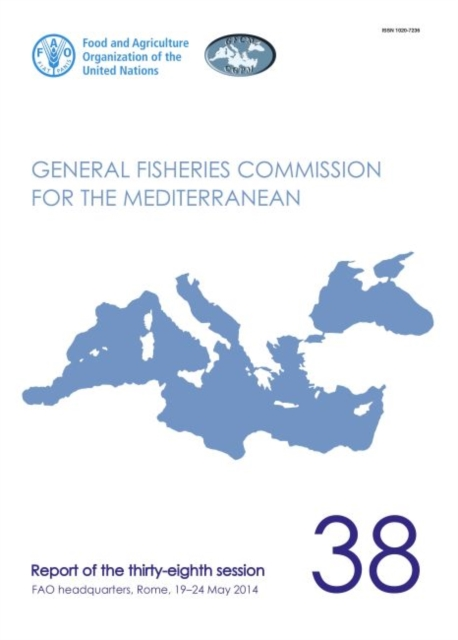 Report of the thirty-eighth session of the General Fisheries Commission for the Mediterranean
