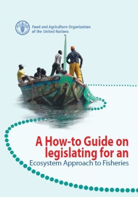 how-to guide on legislating for an ecosystem approach to fisheries