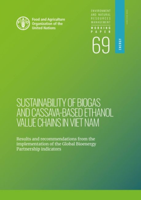 Sustainability of Biogas and Cassava-Based Ethanol Value Chains in Viet Nam