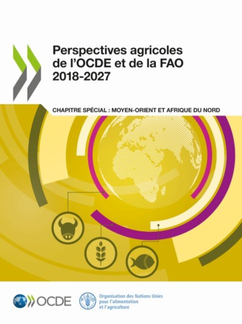 Perspectives agricoles de l'OECD et de la FAO 2018-2027