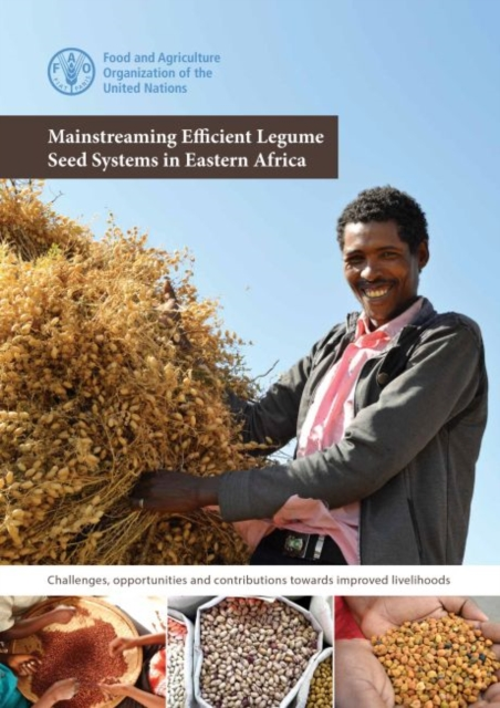 Mainstreaming efficient Legume seed systems in eastern Africa