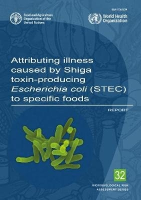 Attributing Illness Caused by Shiga Toxin-Producing Escherichia Coli (STEC) to Specific Foods