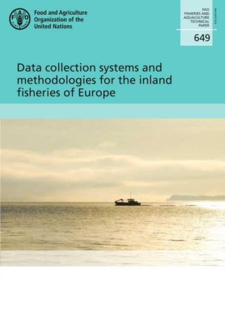 Data collection systems and methodologies for the inland fisheries of Europe