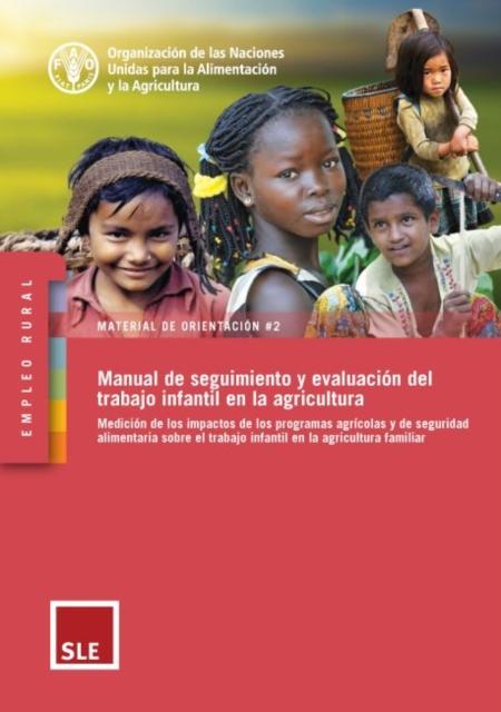 Manual de seguimiento y evaluacion del trabajo infantil en la agricultura