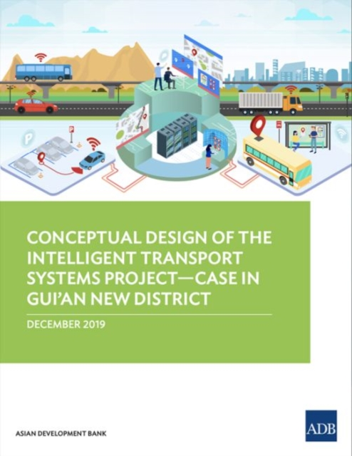 Conceptual Design of the Intelligent Transport Systems Project-Case in Gui'an New District
