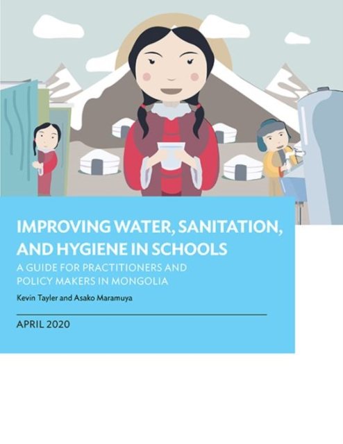 Improving Water, Sanitation, and Hygiene in Schools