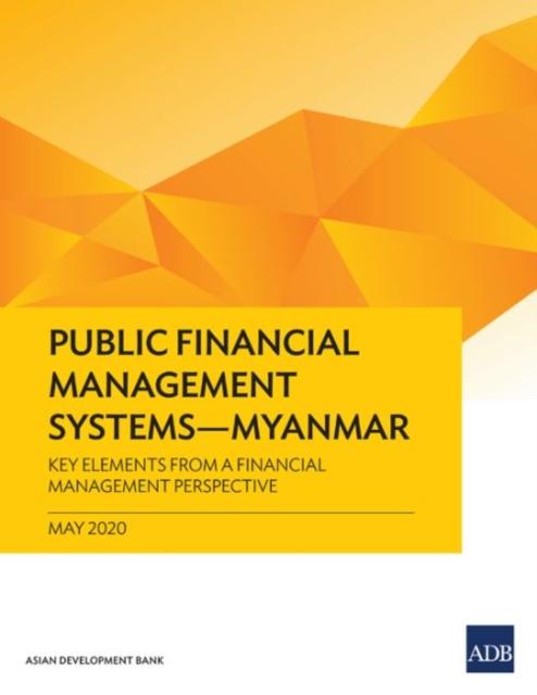 Public Financial Management Systems - Myanmar