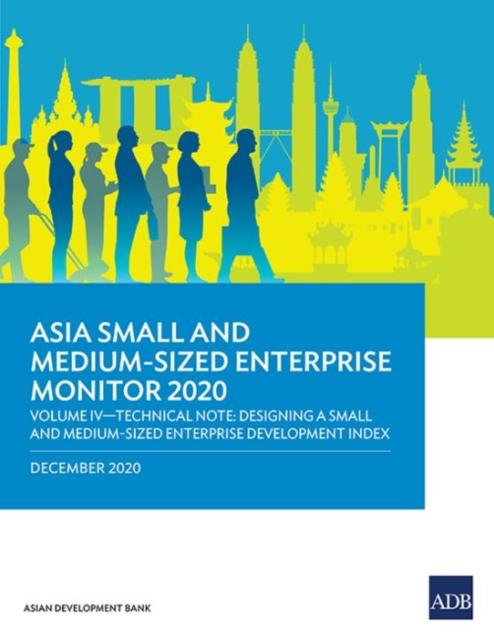 Asia Small and Medium-Sized Enterprise Monitor 2020 - Volume IV