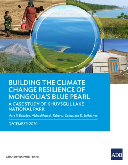 Building the Climate Change Resilience of Mongolia's Blue Pearl