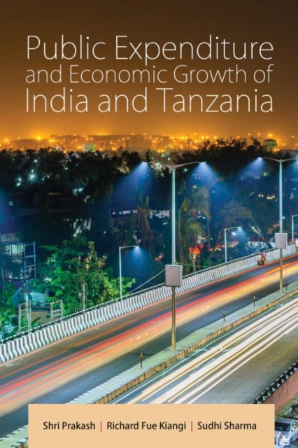 Public Expenditure and Economic Growth of India and Tanzania