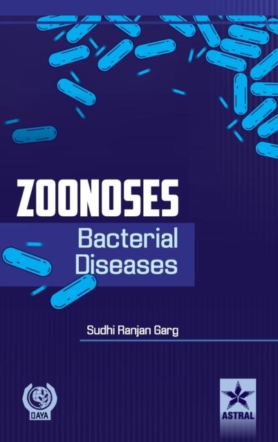 Zoonoses : Bacterial Diseases