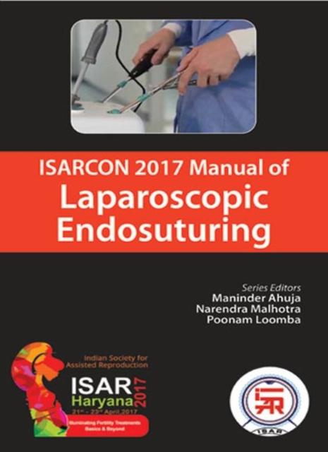 ISARCON 2017 Manual of Laparoscopic Endosuturing