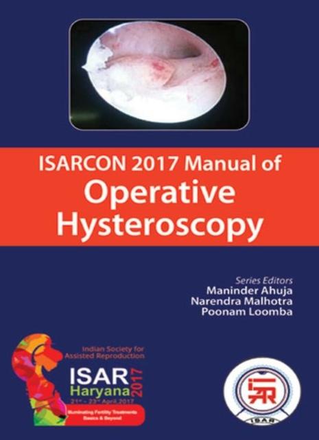 ISARCON 2017 Manual of Operative Hysteroscopy