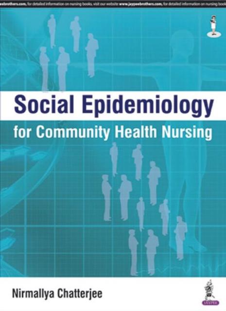 Social Epidemiology for Community Health Nursing