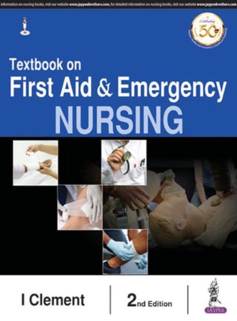 Textbook on First Aid & Emergency Nursing