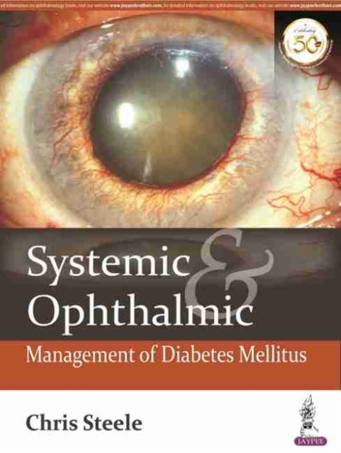 Systemic & Ophthalmic Management of Diabetes Mellitus