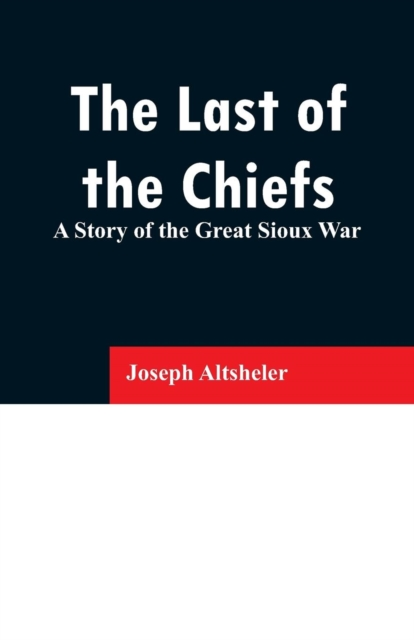 Last of the Chiefs