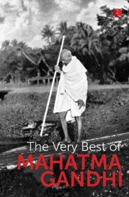 Very Best OF Mahatma Gandhi