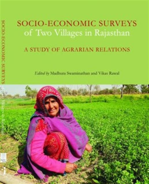 Socio-Economic Surveys of Two Villages in Rajasthan - A Study of Agrarian Relations