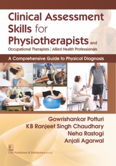 Clinical Assessment Skills For Physiotherapists and Occupationals Therapists/Allied Health Professionals